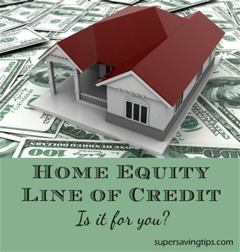 using a line of credit to buy a house home equity line of credit is it for you super saving tips