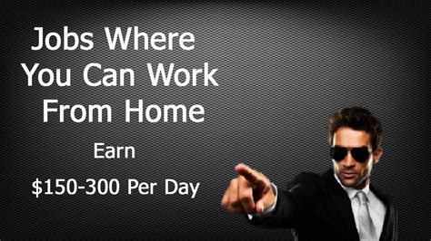 where you can work from home how to earn 150 300