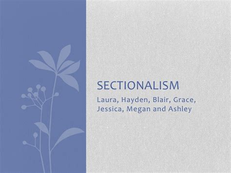sectionalism and nationalism sectionalism