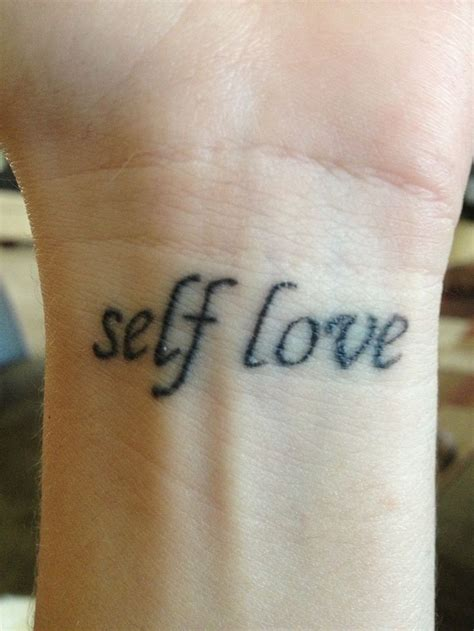 tattoo self love my tattoo gotta have self love all for me pinterest