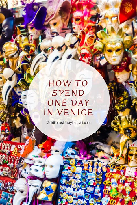 how to spend day single how i spent one day in venice 187 goldilocks lifestyle travel