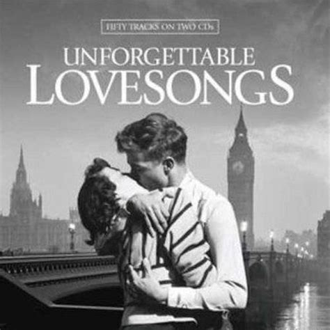 theme song unforgettable love 100 unforgettable love songs mp3 buy full tracklist