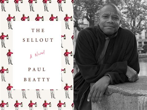 Pdf Sellout Novel Paul Beatty by The Sellout Left Author Paul Beatty Creative