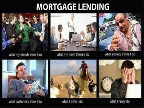 Mortgage Meme - loan processor meme images reverse search