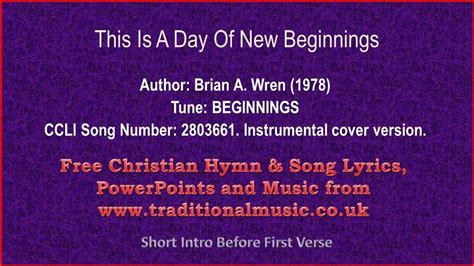 day song vattan sandhu lyrics this is a day of new beginnings hymn lyrics