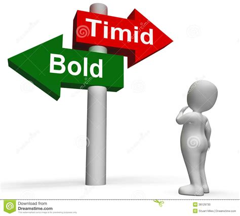 how to timid timid bold signpost means fear or courage stock photo image 38129730