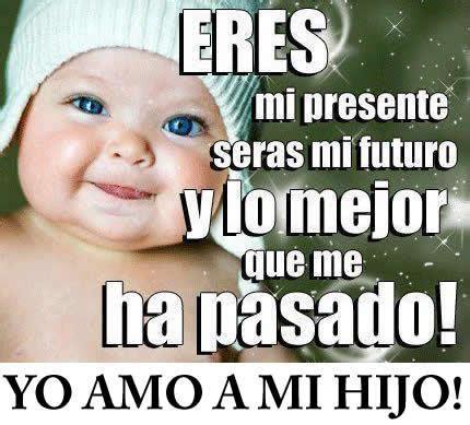 imagenes con frases de amor a mis hijos im 225 genes con frases de te amo hijo con mensajes de reflexi 243 n