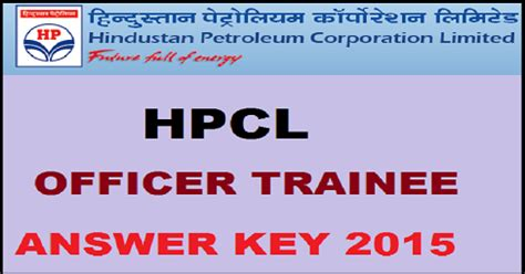 Hindustan Petroleum Corporation Limited Recruitment 2015 For Mba by Hpcl Officer Trainee Answer Key 2015 Here Www