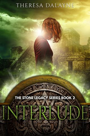 interlude book two in the interlude duet books interlude the legacy 2 by theresa dalayne