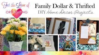 family dollar home decor family dollar and thrifted diy home decor organizing
