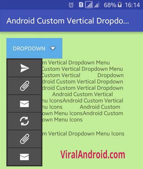 android layout drop down menu android custom vertical dropdown icons menu viral