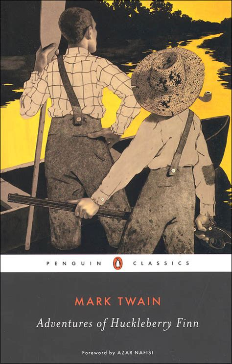 adventures of huckleberry finn classics books adventures of huckleberry finn penguin classics 019171