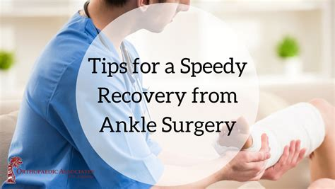 Tips For A Successful Surgical Recovery by Tips For A Speedy Recovery From Your Ankle Surgery