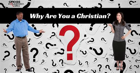 Why I Am A Christian why are you a christian