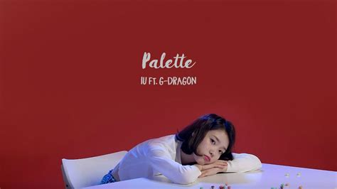iu wallpaper pattern english lyrics iu 아이유 palette 팔레트 ft g dragon han rom eng lyrics