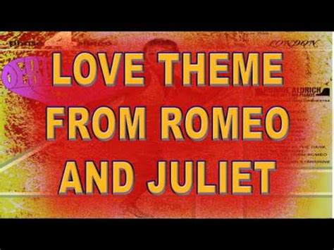 theme romeo and juliet youtube theme romeo and juliet ronnie aldrich youtube