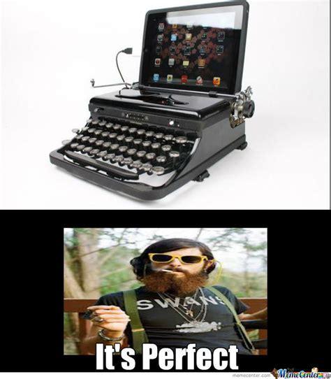 Typewriter Meme - hipster typewriter by bongkeie meme center