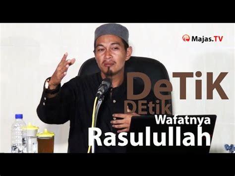 detik wafatnya rasulullah ceramah agama islam kisah detik detik wafatnya rasulullah