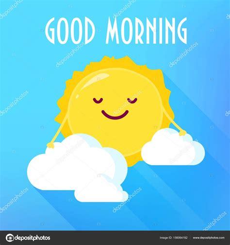 imagenes de good morning my life sol em sorrisos de nuvens de desenhos animados boa placa