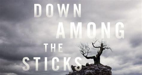 down among the sticks down among the sticks and bones by seanan mcguire pop verse
