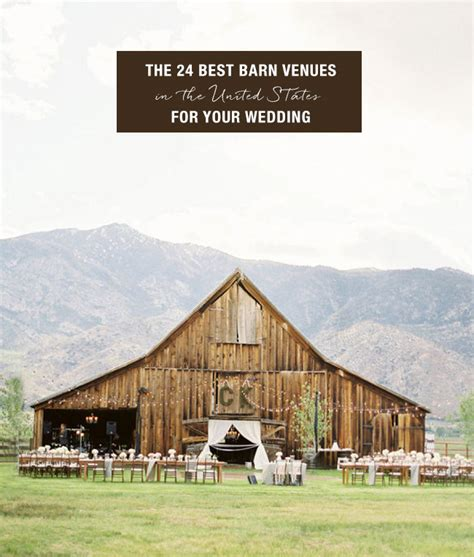 venues for the 24 best barn venues for your wedding green wedding