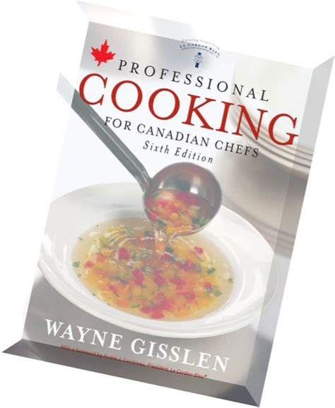professional cooking for canadian chefs books the professional chef study guide pdf books with free