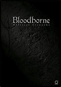 bloodborne official artworks 1772940364 bloodborne official artworks sony fromsoftware amazon com mx libros