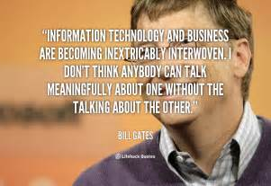 Information technology and business are becoming inextricably