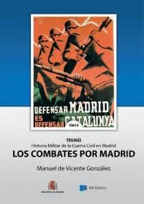descargar pdf historia militar de una guerra civil estrategia y tacticas de la guerra de espana 70 aniversario guerra civil libro e en linea historia militar de la guerra civil en madrid tomo ii los combates por madrid