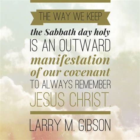 Quote Of The Day Larry Hardiman by 25 Best Ideas About Sabbath On Sabbath Day