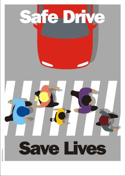 Spanish Home Design by Traffic Safety Poster Safe Drive Save Lives Safety