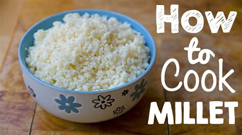 awesome gluten free food how to cook millet youtube