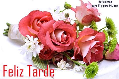 imagenes feliz tarde amiga feliz tarde hermosas tarjetas y postales con mensajes y