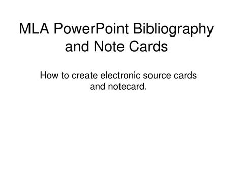 slides note card template for annotated bibliography ppt mla powerpoint bibliography and note cards
