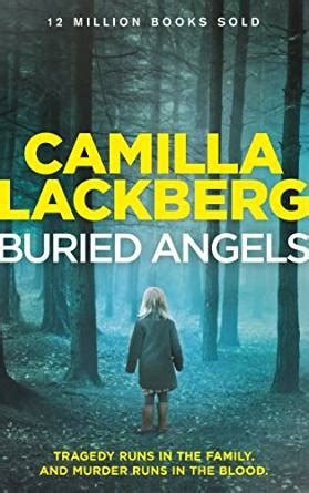 Buried Angels Patrik Hedstrom And Erica Falck Book 8