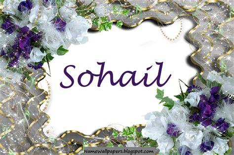meaning of image sohail name wallpaper sohail name wallpaper urdu name