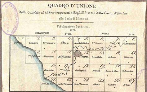 tavole igm cartografia storica di roma e provincia