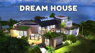 create a dream house my dreamhouse the sims 4 house building w