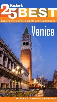fodor s venice 25 best color travel guide books fodor s venice s 25 best 8th edition by fodor s travel