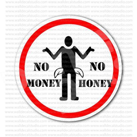 Sticker No 4 from 4 00 buy no money no honey sign sticker at print plus in stickers danger warning at