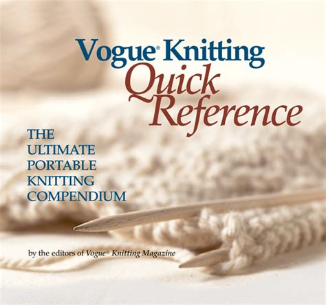 vogue knitting the ultimate knitting book completely revised updated books vogue knitting reference portable knitting