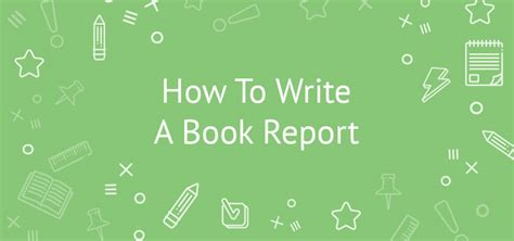 How Write A Book Report tips for writing a book report for middle high school levels