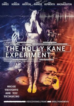Watch Holly Kane Experiment 2017 Full Movie The Holly Kane Experiment 2017 Full English Movie Download Hd 720p Best Hd Movies Free