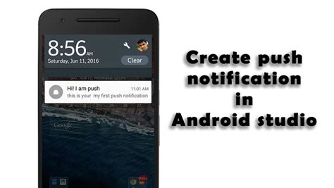 android studio notification tutorial how to create a push notification in android studio uandblog