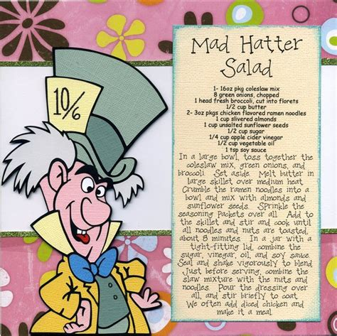 Frugal Scrapbooking The Mad Cropper 4 by 8 Quot X8 Quot Disney Recipe Pages Single Mad Hatter Salad It S