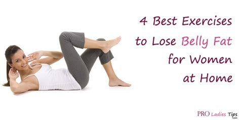 exercises  lose belly fat  women  home