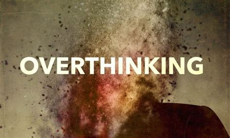 Ways To Stop Overthinking Everything by 26 Best Images About Self Help On Quote