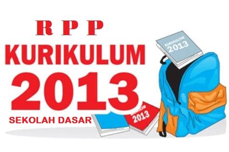 Buku Kerja Tematik Bahasa Indonesia Untuk Sekolah Dasar Kelas 1a rpp kurikulum 2013 untuk kelas 1 2 4 dan 5 sd