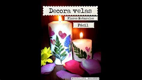decoracion de velas  flores naturales cuchara facil