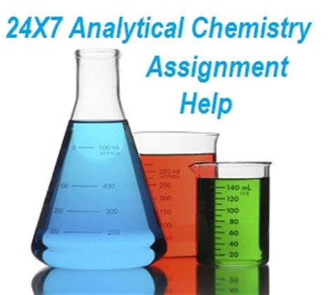 Help With Chemistry Assignment by Analytical Chemistry Assignment Help Analytical Chemistry